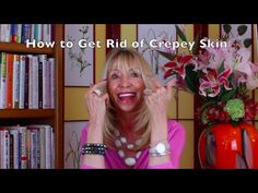 My Crepey Skin Remedies - Natural treatments to help get rid of crepey skin - Health Facts Journal