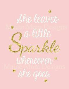 Let's all leave a little sparkle wherever we go...let God's light shine through us!!!:)