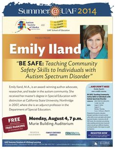 Emily Iland is an award winning author advocate, research and leader in the autism community.  She will be giving a free talk at Murie Auditorium, Monday Aug 4 at 7pm.
