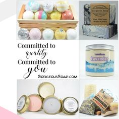 Committed to Quality, Committed to You https://GorgeousSoap.com