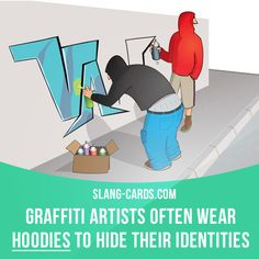 """""""Hoodie"""" means sweatshirt with a hood. Example: Graffiti artists often wear hoodies to hide their identities. Get our apps for learning English: learzing.com"""