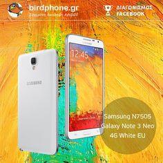 Λήγει την: 25 Φεβρουαρίου 2015-  Το Birdphone διοργανώνει διαγωνισμό και χαρίζει ένα Samsung Galaxy ΝOTE 3 NEO! Οι αναλυτικοί όροι διενέργειας έχουν ανακοινωθεί σε αυτή τη σελίδα Καλή επιτυχία σε όλους! Galaxy Phone, Samsung Galaxy, Galaxy Note 3, Galaxies