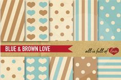 Brown and Blue Patterns Setwith a Vintage Paper Background:: PrintablePatterns withhearts,dots & stripes. You get 10 High Quality Sheets::JPG files inLetter and A4 size with300 dpi jpg, for perfect printing or digital use. Theseare great for scrapbooking, crafts, party decor, DIY projects, blogs, stationery& more. All patterns are original and copyrighted by All is Full of Love