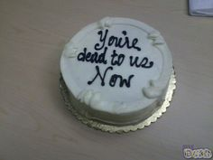 My colleagues' farewell cake had this heartfelt message for me.