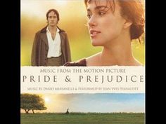 "Soundtrack - Pride and Prejudice - ""Your Hands Are Cold"" ---- 0:30 - 1:00 is when it get real yo"