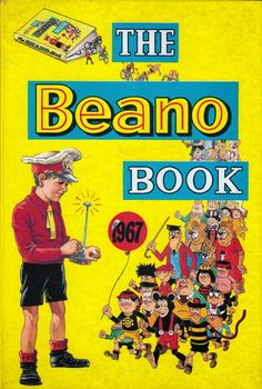 Coolest Comic Covers: The Beano Book 1967 i had this one Children's Comics, British Humor, Classic Comics, Vintage Books, Vintage Stuff, Vintage Posters, My Childhood Memories, Teenage Years, Comic Covers