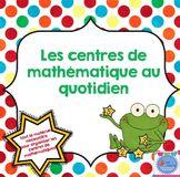 FRENCH Maths daily workshops pack/ Centres de mathématique