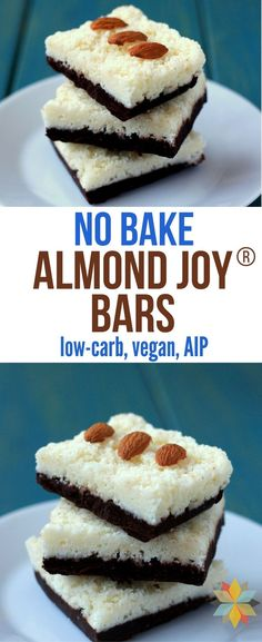 These No-Bake Almond Joy Bars Are Amazing They're Easy To Make, Freeze Well and Are Loaded With Healthy Ingredients. Low-Carb, Paleo, and Aip Low Carb Almond Joy Bars Sugar Free Treats Paleo Dessert Whole New Mom Via Wholenewmom Low Carb Sweets, Low Carb Desserts, Healthy Sweets, Healthy Baking, Low Carb Recipes, Real Food Recipes, Baking Recipes, Paleo Dessert, Dessert Recipes