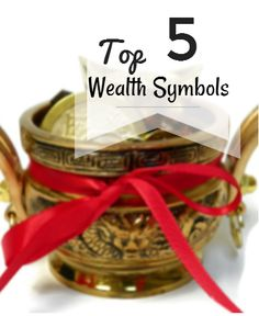 Top 5 Feng Shui Symbols that Activate Wealth at home or your office.