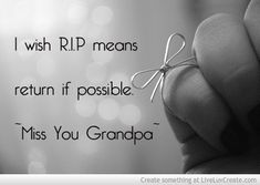 My grandpa finally went home. No more suffering. He is at peace and in a much better place! May you rest in Peace Grandpa Francis! Miss You Quotes For Him, Miss You Grandpa Quotes, Miss You Papa, Missing You Quotes, Be Yourself Quotes, Rest In Peace Quotes, Losing A Loved One Quotes, Rip Quotes, Lost Quotes