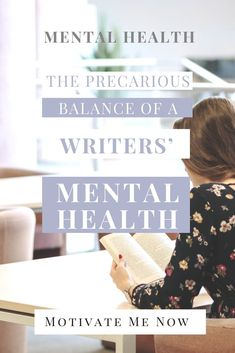 The Precarious Balance of a Writers' Mental Health - Motivate Me Academy Writing A Book, Writing Tips, Writing Prompts, Self Publishing, Negative Thoughts, Positive Mindset, Writing Inspiration, Excercise, Self Care