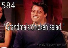 Hahaha! Grandma's chicken salad.