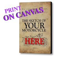 Personalized CANVAS Gift | Your own motorcycle HANDMADE SKETCH, Print on Canvas - pinned by pin4etsy.com