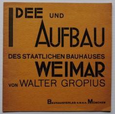 Idea e costruzione dello stato Bauhaus, Walter Gropius, 1923 Walter Gropius, Book Cover Design, Book Design, Alphabet City, Alphabet Soup, Bauhaus Design, Bauhaus Furniture, Laszlo Moholy Nagy, Harvard Art Museum