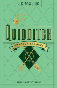 Quidditch Through the Ages by Kennilworthy Whisp (Pseudonym), J.K. Rowling - a short book, income goes to charity. The third book in Hogwarts series set. A nice present for those, who love Harry Potter.