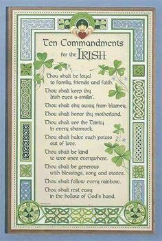 Irish commandments Irish Proverbs, Irish Sayings, Irish Poems, Irish Quotes, Ten Commandments, Celtic Paganism, Celtic Symbols, St Patricks Day Quotes, Irish Prayer