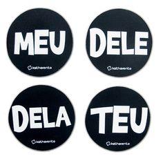 Porta Copo Meu, Teu, Dele e Dela - Geek / Nerd