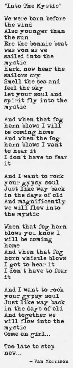 "Van Morrison ~ ""Into the Mystic\""  my fav song..."