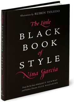 nina garcia~ this book is great and has a wonderful movie selection chapter titled Style & Film as well.