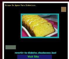 Sirope De Agave Para Diabeticos 195236 - Aprenda como vencer la diabetes y recuperar su salud.