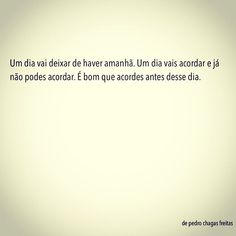 Pedro Chagas Freitas More Than Words, Decir No, Thoughts, Instagram Posts, Quotes, Inspire, Box, Texts, Frases