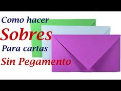 Como hacer un sobre para cartas sin pegamento - YouTube