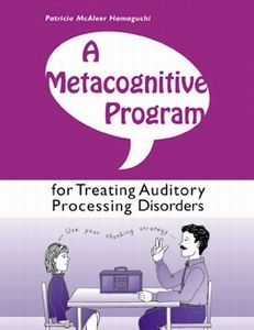 A Metacognitive program for treating Auditory Processing Disorders - 58 dollars - Pinned by @PediaStaff – Please visit http://ht.ly/63sNt for all (hundreds of) our pediatric therapy pins