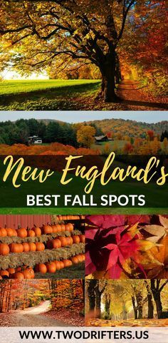 The picture-perfect autumn. Picking apples. Carving pumpkins. Watching the leaves. Here are 8 of the very best places to experience fall in New England. | New England travel | Fall destinations USA | Foliage travel guide | Where to travel this fall | #fa