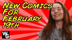 New Comics for February 19th