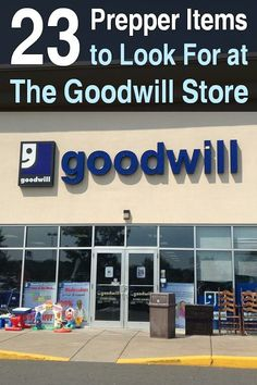 Shopping at thrift stores like the Goodwill store is a great way to save money on prepper items. It's extremely satisfying.