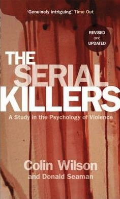 [✔] The Serial Killers - Colin Wilson
