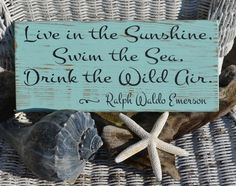 Beach Decor - Beach Sign - Emerson Quote - Live In The Sunshine - Coastal Decor - Hand Painted Wood Sign - Rustic