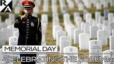 RIGHT ANGLE: CELEBRATING THE SOLEMN ON MEMORIAL DAY