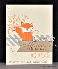 Foxy Friend Forever Card by stampwithtrude - Cards and Paper Crafts at Splitcoaststampers