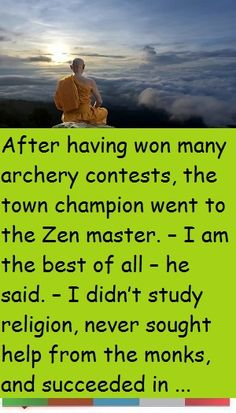 Zen Master, Moral Stories, The Monks, Archery, Champion, Religion, I Am Awesome, Study, Sayings