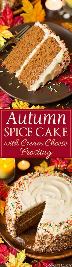 Autumn Spice Cake with Cream Cheese Frosting. #fall #Thanksgiving #desserts