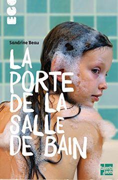 2  La porte de la salle de bain par Sandrine Beau