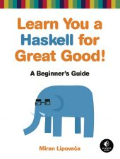 Learn You a Haskell for Great Good! | No Starch Press
