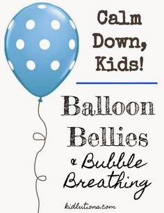 Kids to Calm Down: Balloon Bellies and Bubble Breathing. Two techniques that work and cost you nothing or next to nothing!Teaching Kids to Calm Down: Balloon Bellies and Bubble Breathing. Two techniques that work and cost you nothing or next to nothing! Elementary Counseling, Counseling Activities, School Counselor, Calming Activities, Therapy Activities, Play Therapy, Therapy Ideas, Coping Skills, Social Skills