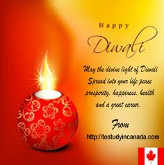 """May this Diwali be as bright as ever. May this Diwali bring joy, #health,wealth and great #Career to you. May the light that we celebrate at Diwali show us the way and lead us together on the path of peace and social harmony"" ""WISH YOU A VERY HAPPY DIWALI"" From To Study in Canada Hyderabad. #tostudyincanada #Diwali http://goo.gl/KVqf4x"