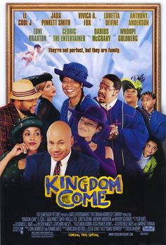 Kingdom Come , starring LL Cool J, Jada Pinkett Smith, Vivica A. Fox, Loretta Devine. A group of old family members bands together when a despicable family member thankfully expires. #Comedy #Drama #Family