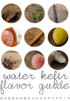 Water Kefir {flavors} - a cultured drink that is so good for you, easy to make and fun to customize with various flavors!