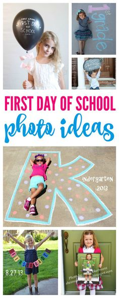 First Day of School Photo Ideas Pinterest