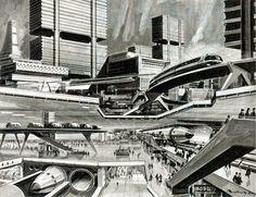 Dark Roasted Blend: Retro-Future: Glorious Urbanism Future City, Turin, Disneyland, Illustrations Vintage, Sci Fi City, Rendering Art, Cities, World Of Tomorrow, Futuristic City