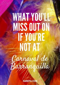What you'll miss out on if you're not at the Carnaval de Barranquilla: http://www.sarepa.com/2016/01/21/carnaval-de-barranquilla-2/