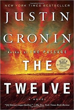 THE TWELVE by Justin Cronin (⭐⭐⭐⭐) What could be better than an action packed novel about the end of the world? Throw in thousands of blood thirsty vampires and you've got hours of great entertainment.