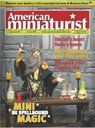 AMERICAN MINIATURIST issue 33 My Fortune Teller Room article is in this issue. I loved building that little house!
