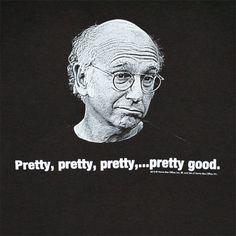 Pretty, pretty, pretty,..pretty good.