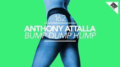 Anthony Attalla - Bump Dump Hump (Original Mix)
