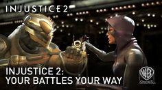 Injustice 2: Your Battles Your Way